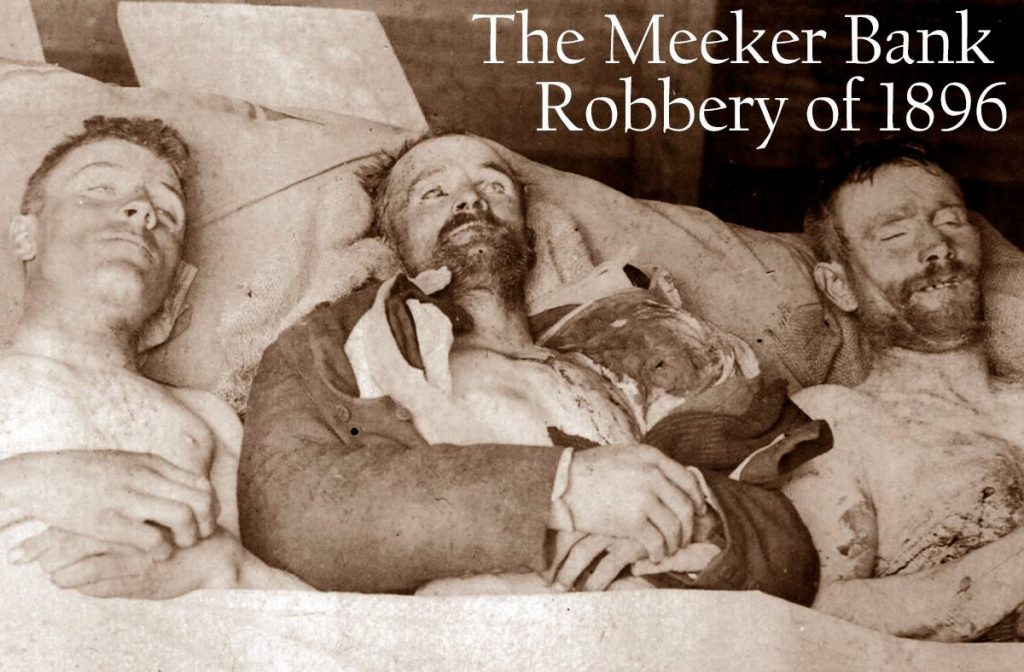 From the Museum Archives: The deadly Meeker bank robbery of 1896